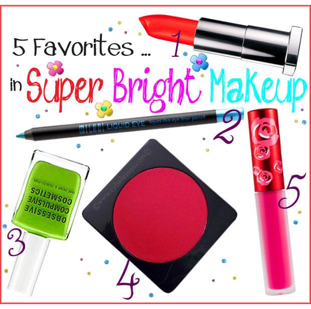 5-Favorites-...-in-Super-Bright-Makeup