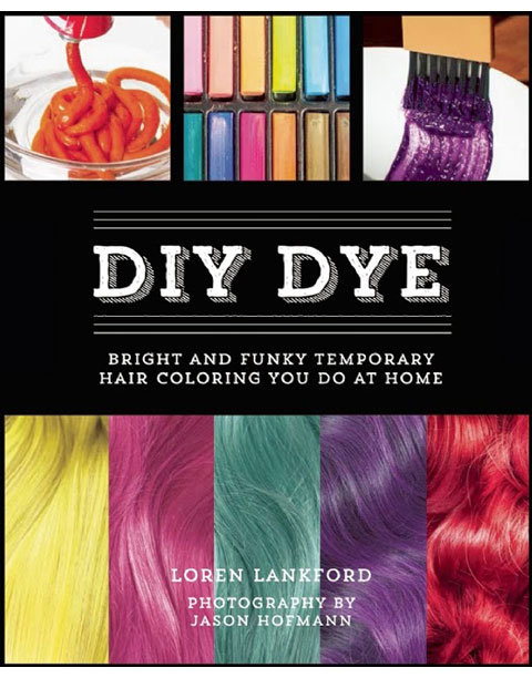 DIY-DYE-Bright-and-Funky-Temp-Hair-Coloring-You-Do-At-Home-book