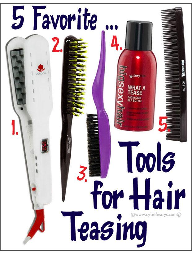5-Favorite-...-Tools-for-Hair-Teasing