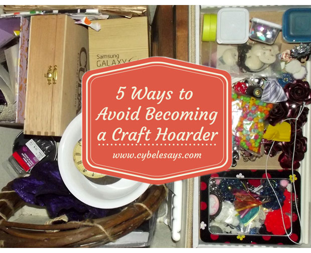 5-Ways-to-Avoid-Becoming-a-Craft-Hoarder