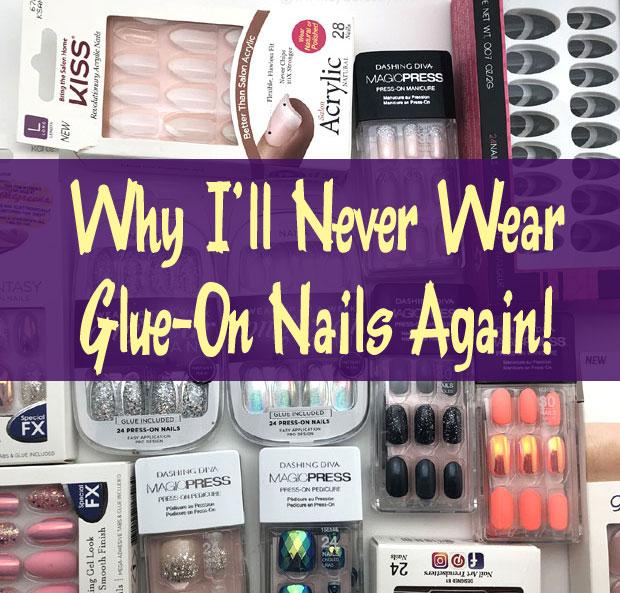 Why-I'll-never-wear-glue-on-nails-again